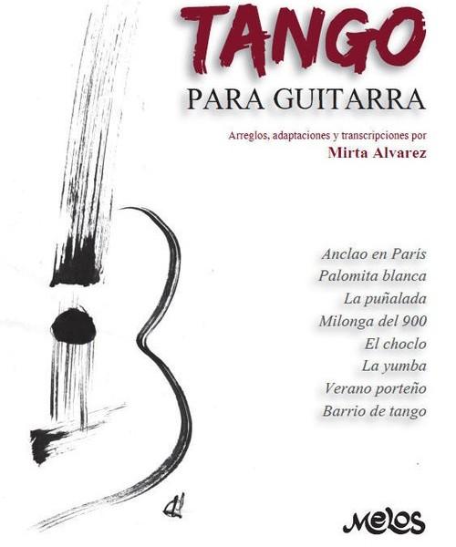 Mirta Álvarez / Tango Para Guitarra